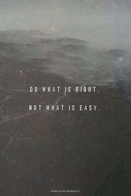 Do What Iz Right Not Easy Picture Quotes Quotes