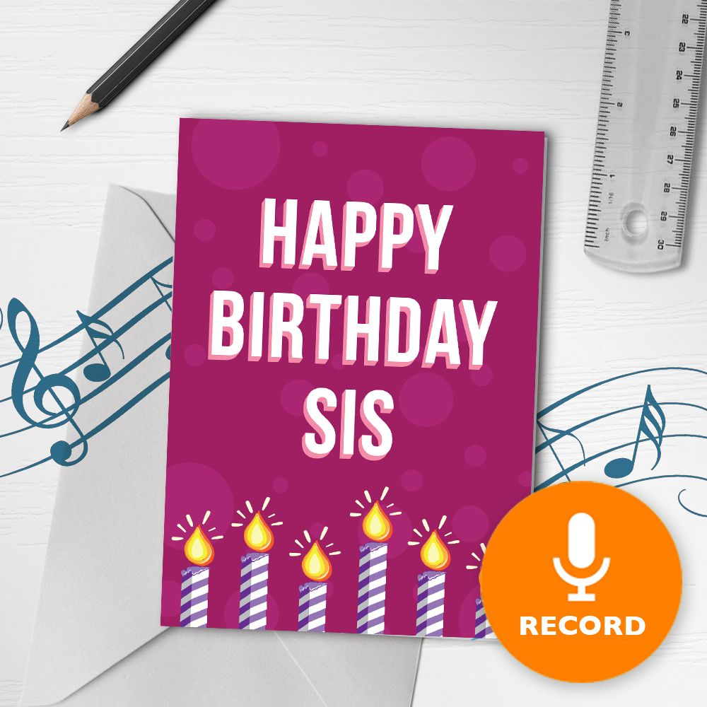 Happy Birthday Sis Musical Greeting Card Recordable Bigdawgs Greetings Musical Greeting Cards Musical Birthday Cards Sister Birthday Card