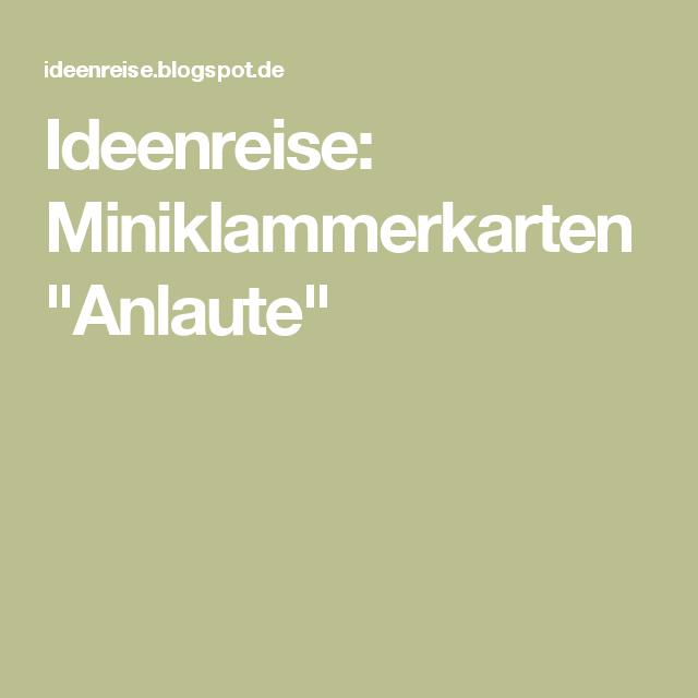 ideenreise miniklammerkarten anlaute anlaute anlaute ideenreise und deutsch unterricht. Black Bedroom Furniture Sets. Home Design Ideas