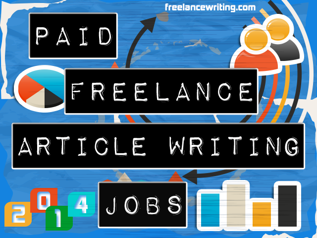 Paid Freelance Article Writing Jobs | Things for Content Marketing ...