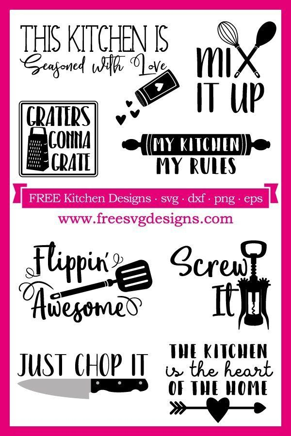 Download Free SVG files kitchen quotes at www.freesvgdesigns.com ...