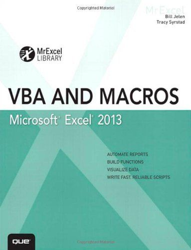Excel 2013 VBA And Macros MrExcel Library By Bill Jelen