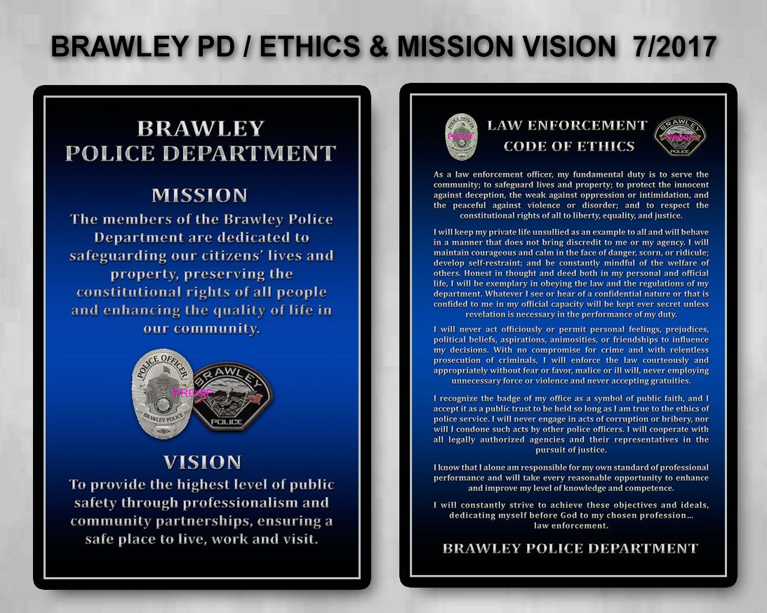 Brawley Police Code Of Ethics And MissionVision Presentation From
