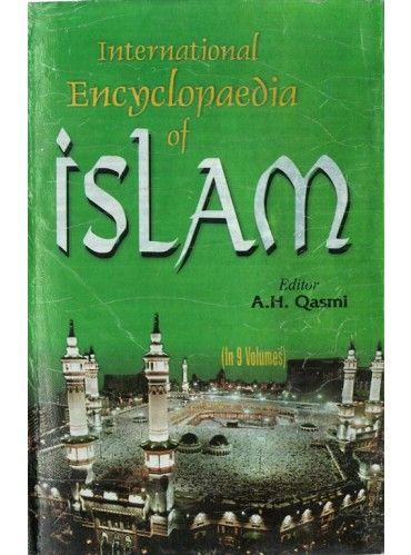 International Encyclopaedia Of Islam Islamic Manners Vol 3rd Islam And Science Islam Judicial