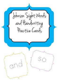 This activity was designed to help students practice spelling of the Johnson Sight Words vocabulary  and handwriting. These cards are a way to