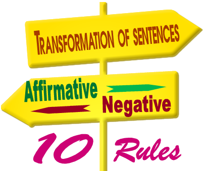 Artistic English Affirmative To Negative Transformation Of
