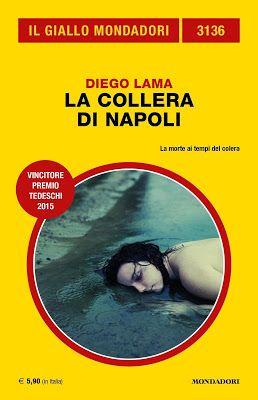 La morte ai tempi del colera ... http://pupottina.blogspot.it/2015/10/la-collera-di-napoli-di-diego-lama.html
