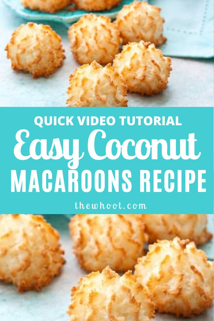 Easy Coconut Macaroons Recipe Video In 2020 With Images