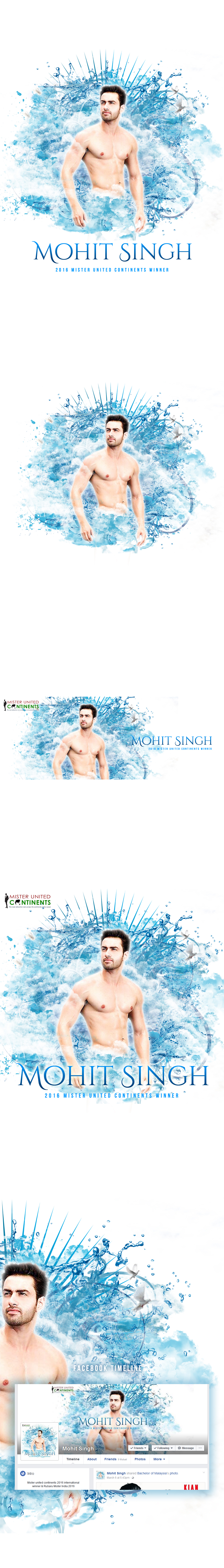 MOHIT SINGH // 2016 Mister United Continents  // client: Mohit Singh //  location: New Delhi, India //  date released: feb 2017