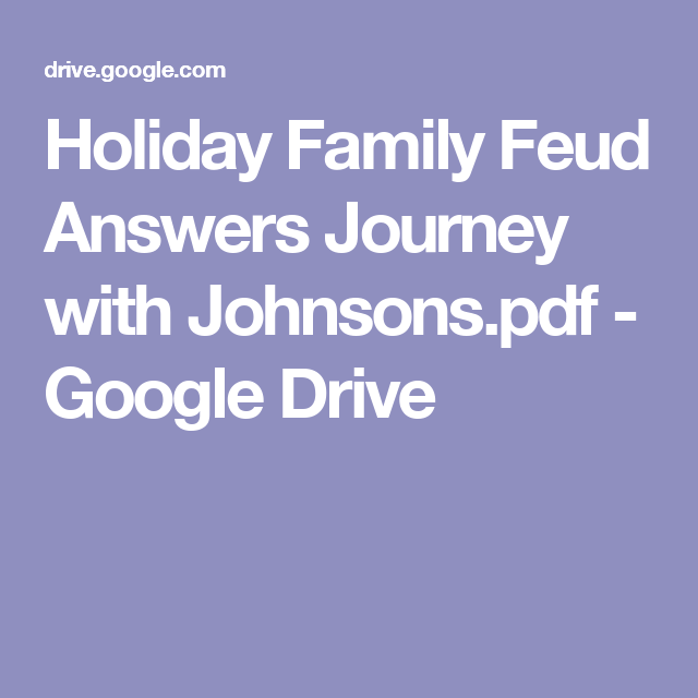 Holiday Family Feud Answers Journey with Johnsons pdf