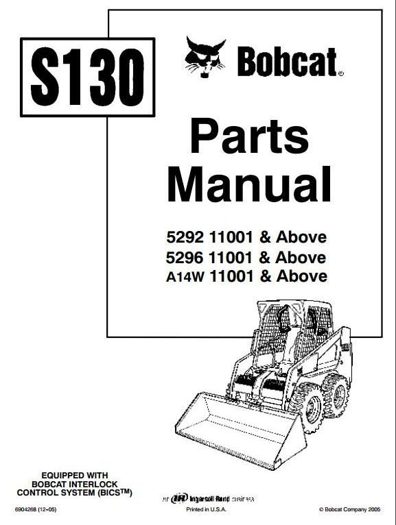 Original Illustrated Factory Parts Manual For Bobcat Skid Steer Loader Type S130  Original