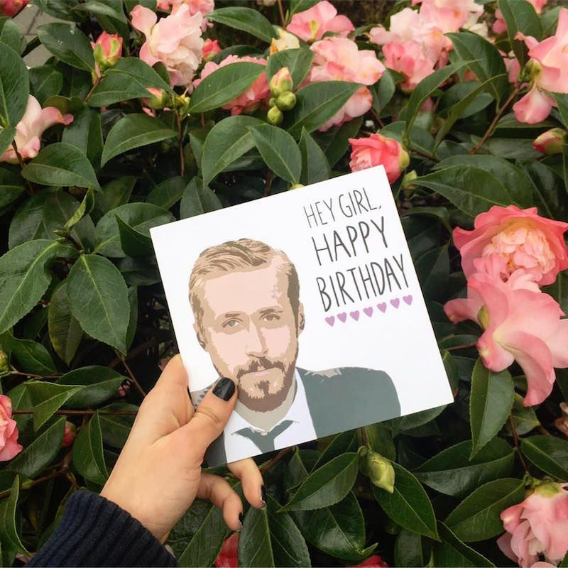 Ryan Gosling Birthday Card