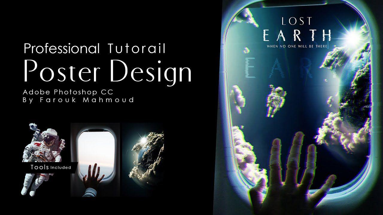 Poster Design Tutorial In Photoshop Cc درس تصميم بوستر احترافي علي برنامج الفوتوشوب Youtube In 2021 Adobe Photoshop Tutorial Photoshop Tutorial Photoshop