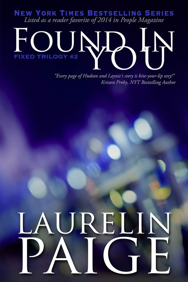 Found In You Purchase Link Http Laurelinpaige Com Found In You Html Book Boyfriends Romance Books Fix You