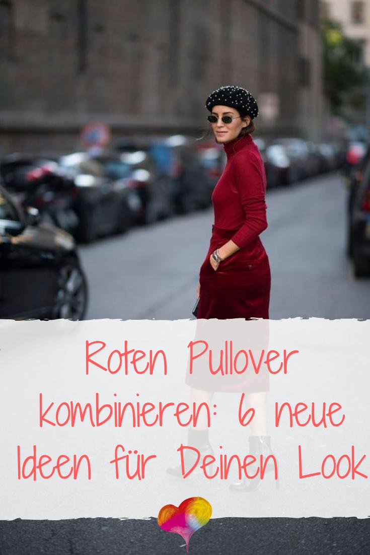 Roten Pullover kombinieren: 6 neue Ideen für Deinen Look