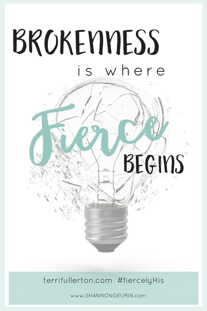 Christian Brokenness Quotes Quotesgram: Brokenness: Where Fierce Begins