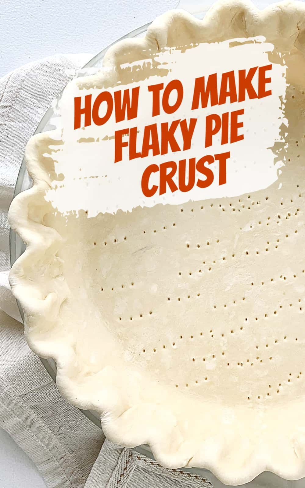 How To Make Flaky Pie Crust In 2020 Pie Crust Flaky Pie Crust Recipe Sour Cream Recipes