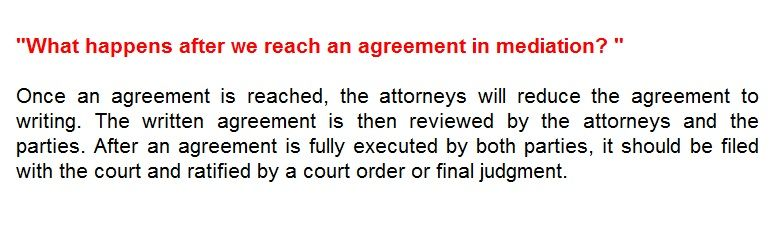 Once An Agreement Is Reached The Attorneys Will Reduce The
