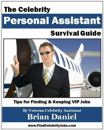Seven Truths About Becoming a Celebrity Assistant | more.com