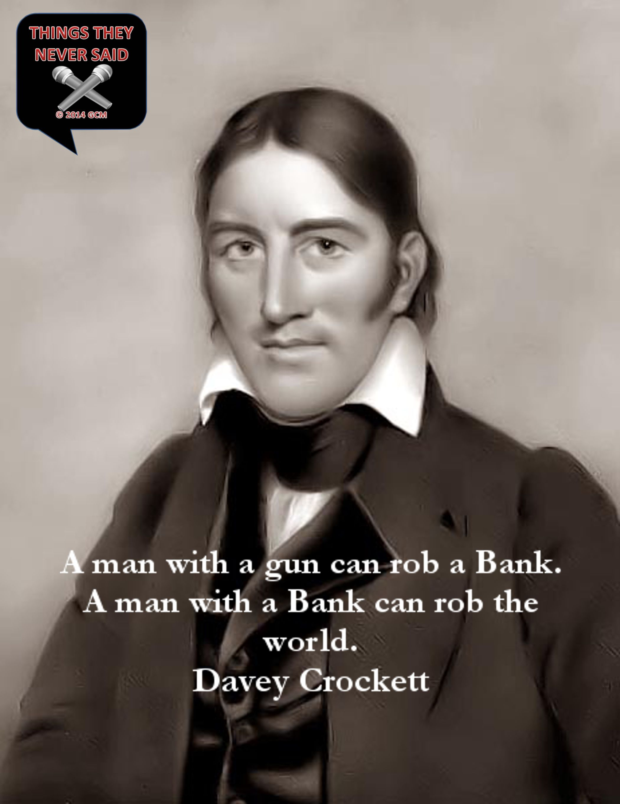 Davy Crockett Quotes : crockett, quotes, Davey, Crockett, Never, This..., Inspirational, Quotes,, Sayings,, Words
