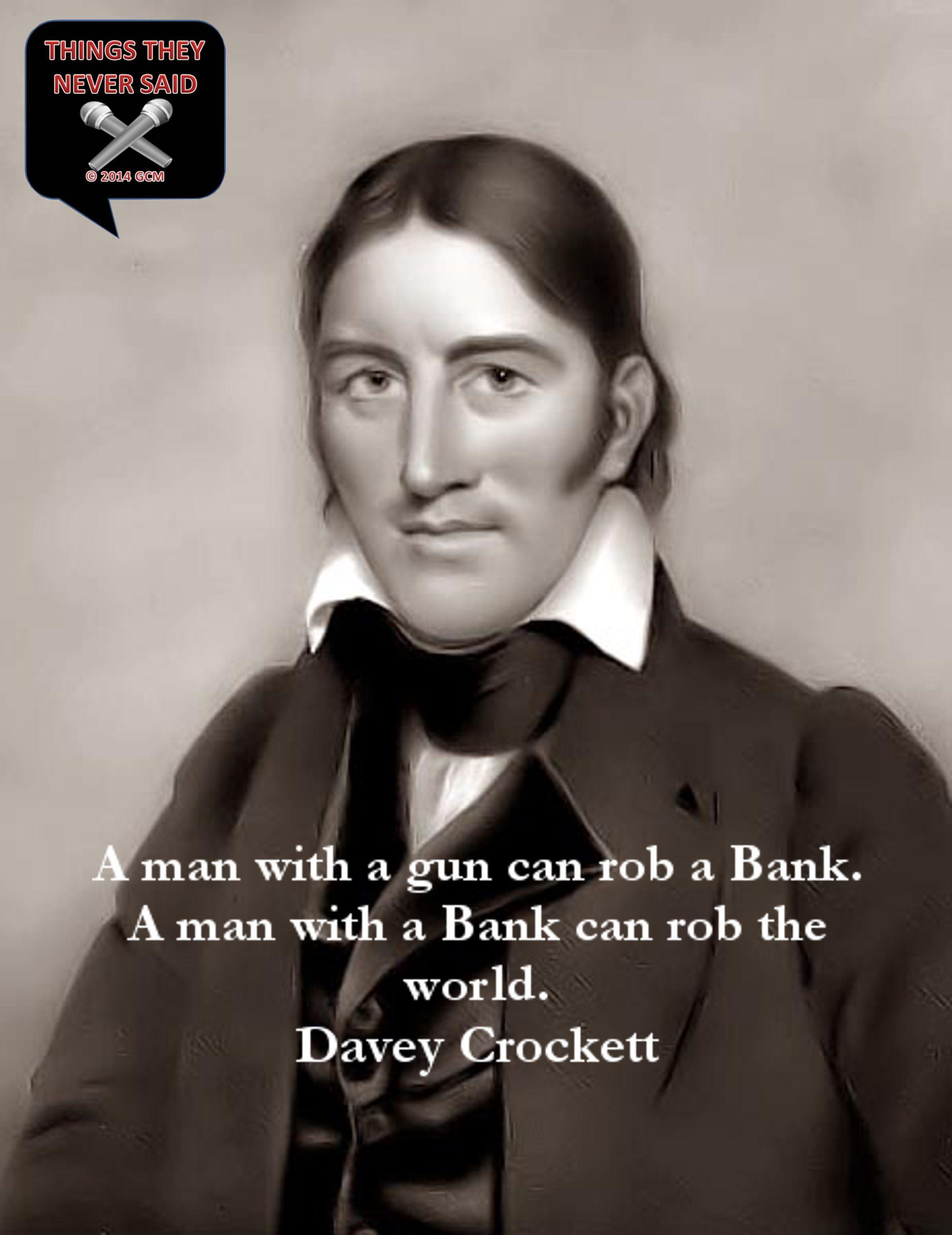 Davey Crockett Never Said This