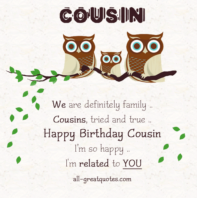 Cousin Birthday Quotes Share Great Free Birthday Cards For Cousin On Facebook  Happy .
