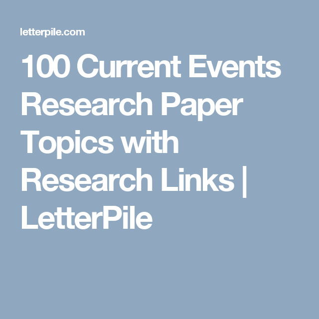 Current Events Research Paper Topics With Research Links