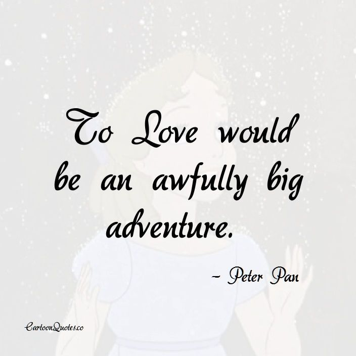 To Love Would Be An Awfully Big Adventure Love Cartoons Love