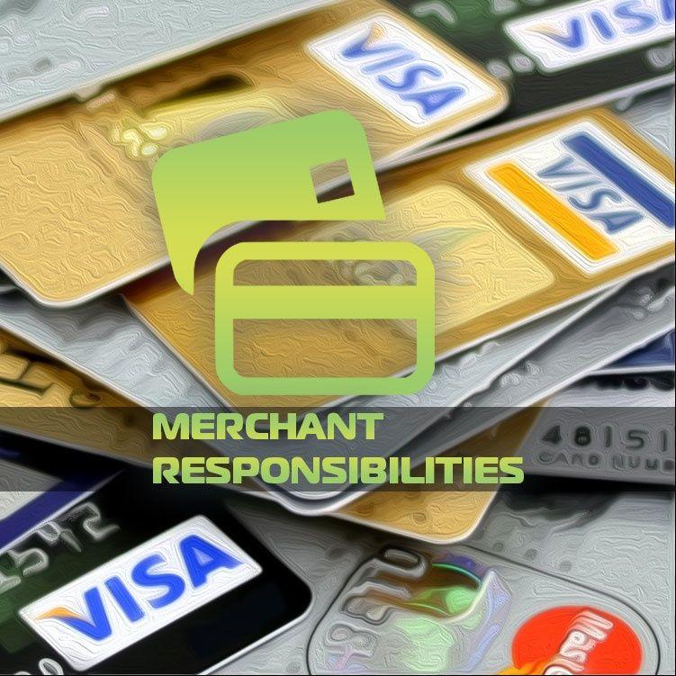 Merchant Responsibility Check any physical merchant