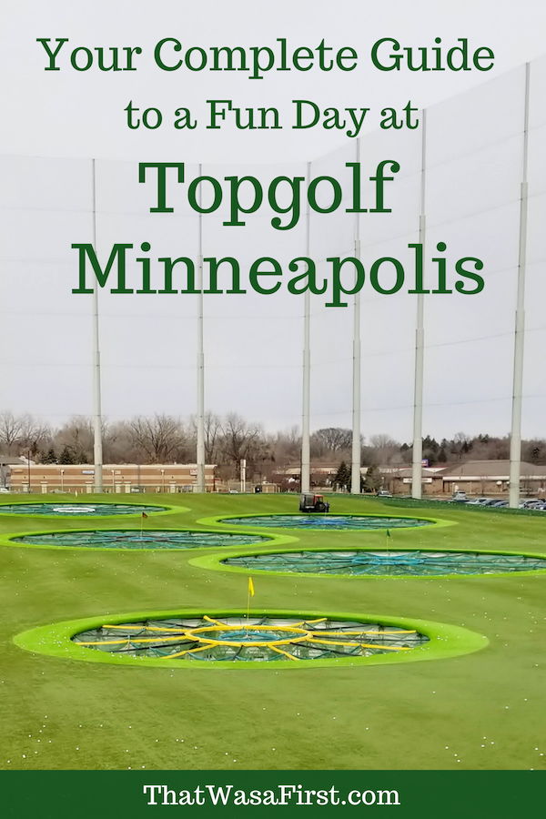 Your guide to Topgolf Minneapolis.  Read this to learn about the reservation system, the games at Topgolf, and the food.  #Minnesota #golf #thatwasafirst #familytravel