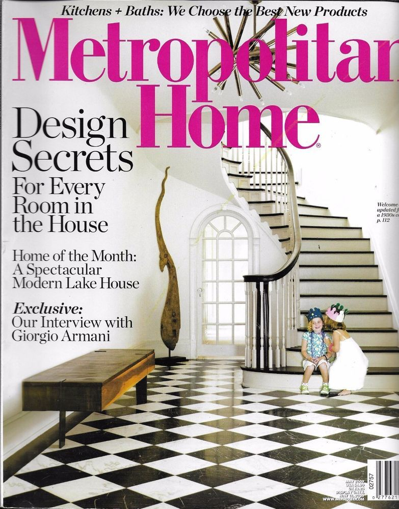 Metropolitan Home Magazine Design Room Secrets Modern Lake House