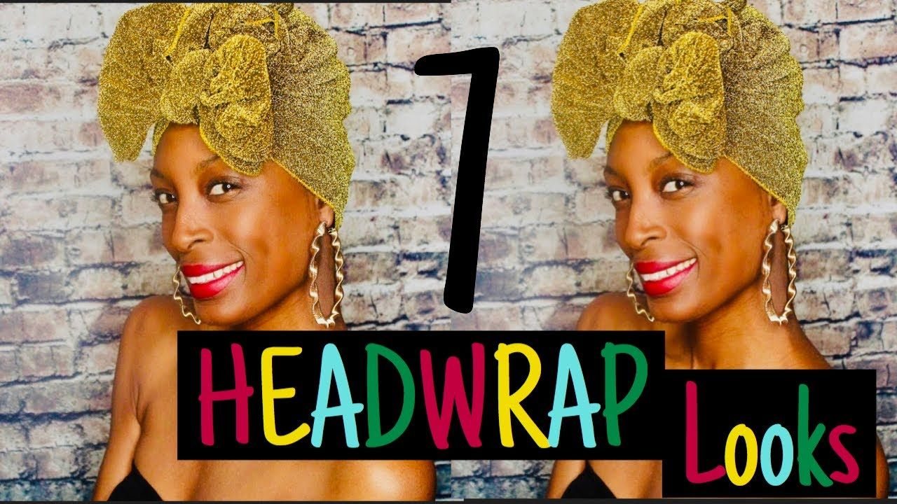 7 Easy Turban/ Headwrap Styles| Natural Hair