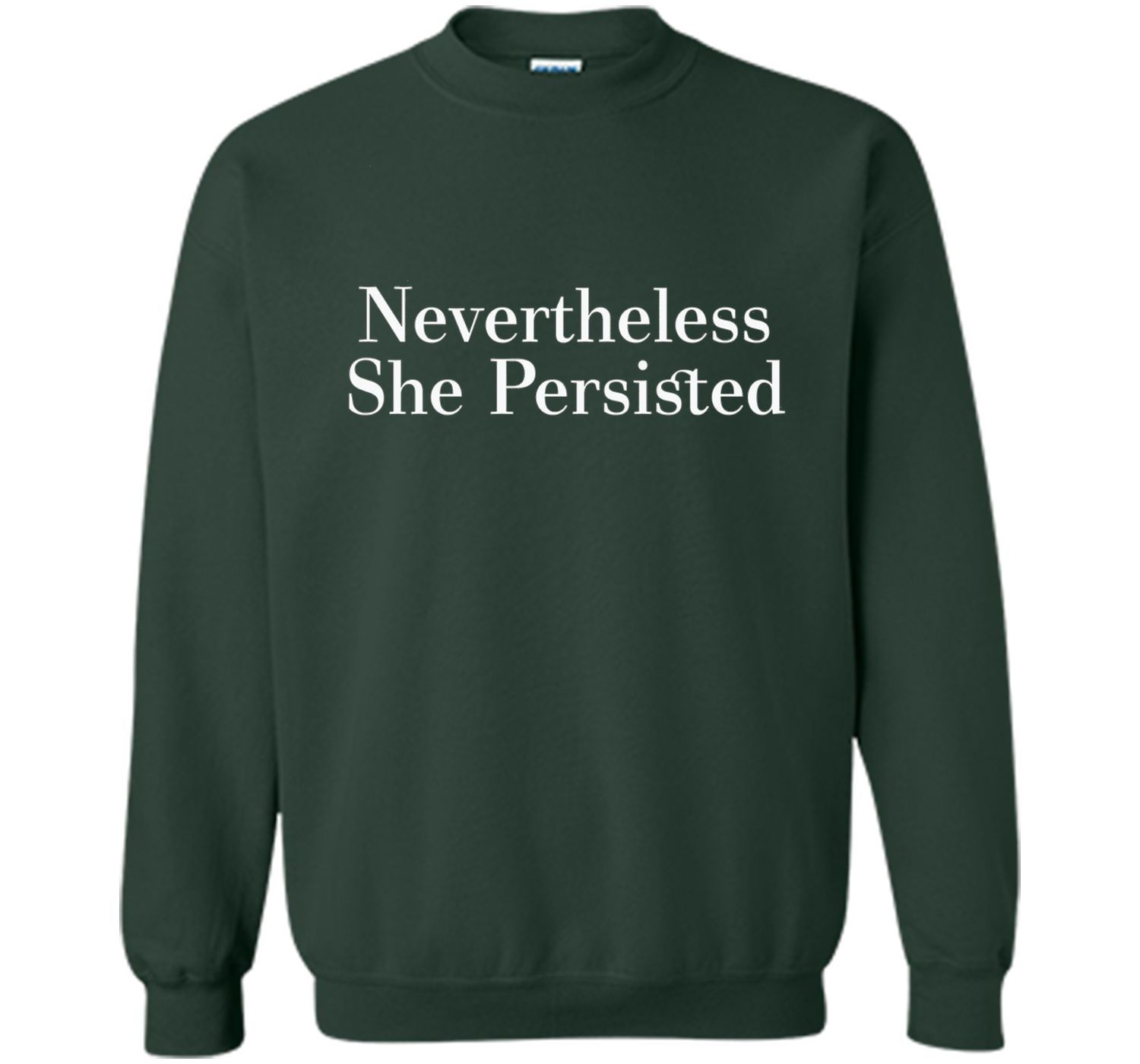 Nevertheless She Persisted Feminist Rallying Cry T-Shirt