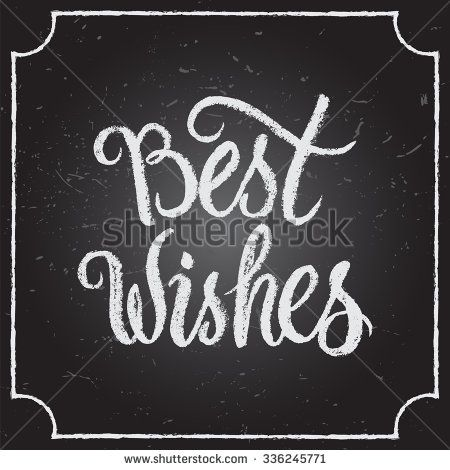 Best Wishes calligraphic and typographic background with chalk – Words of Best Wishes