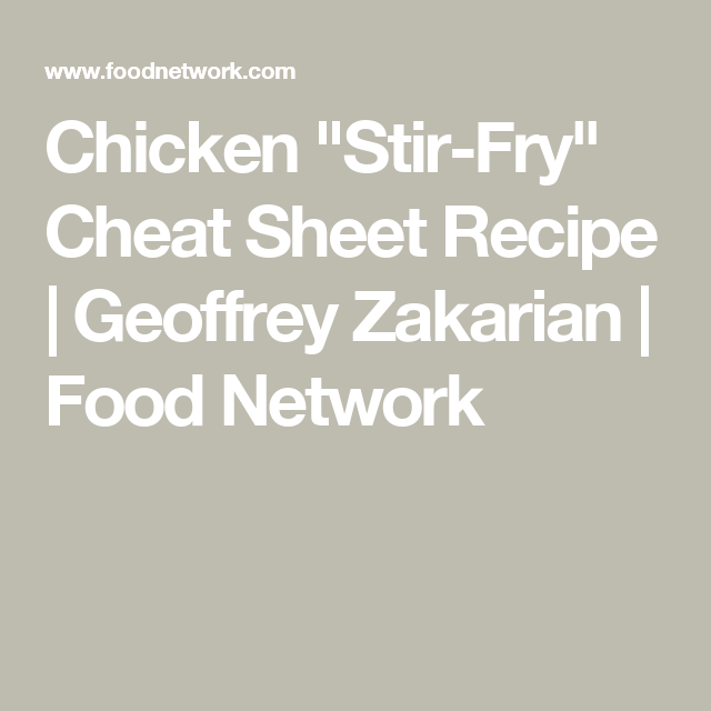 Chicken stir fry cheat sheet recipe pinterest geoffrey chicken stir fry cheat sheet recipe pinterest geoffrey zakarian stir fry and oven forumfinder Gallery