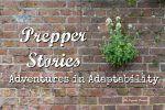 Prepper Stories: Adventures in Adaptability