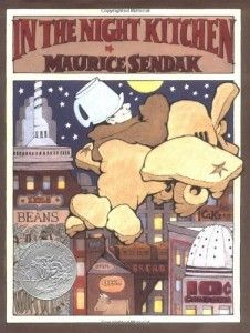 In the Night Kitchen **All-Time Favorite**    By Maurice Sendak