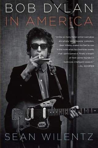 Bob Dylan in America by Sean Wilentz (PDF) | Biography PDF