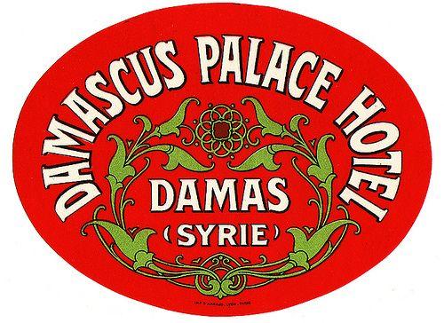 Siria - Damasco - Damasacus Palace Hotel by Luggage Labels