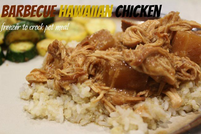Barbecue Hawaiian Chicken - Freezer to Crock Pot Meal I have another delicious Freezer to Crock Pot Meal for you guys today! This one is BBQ Hawaiian Chic