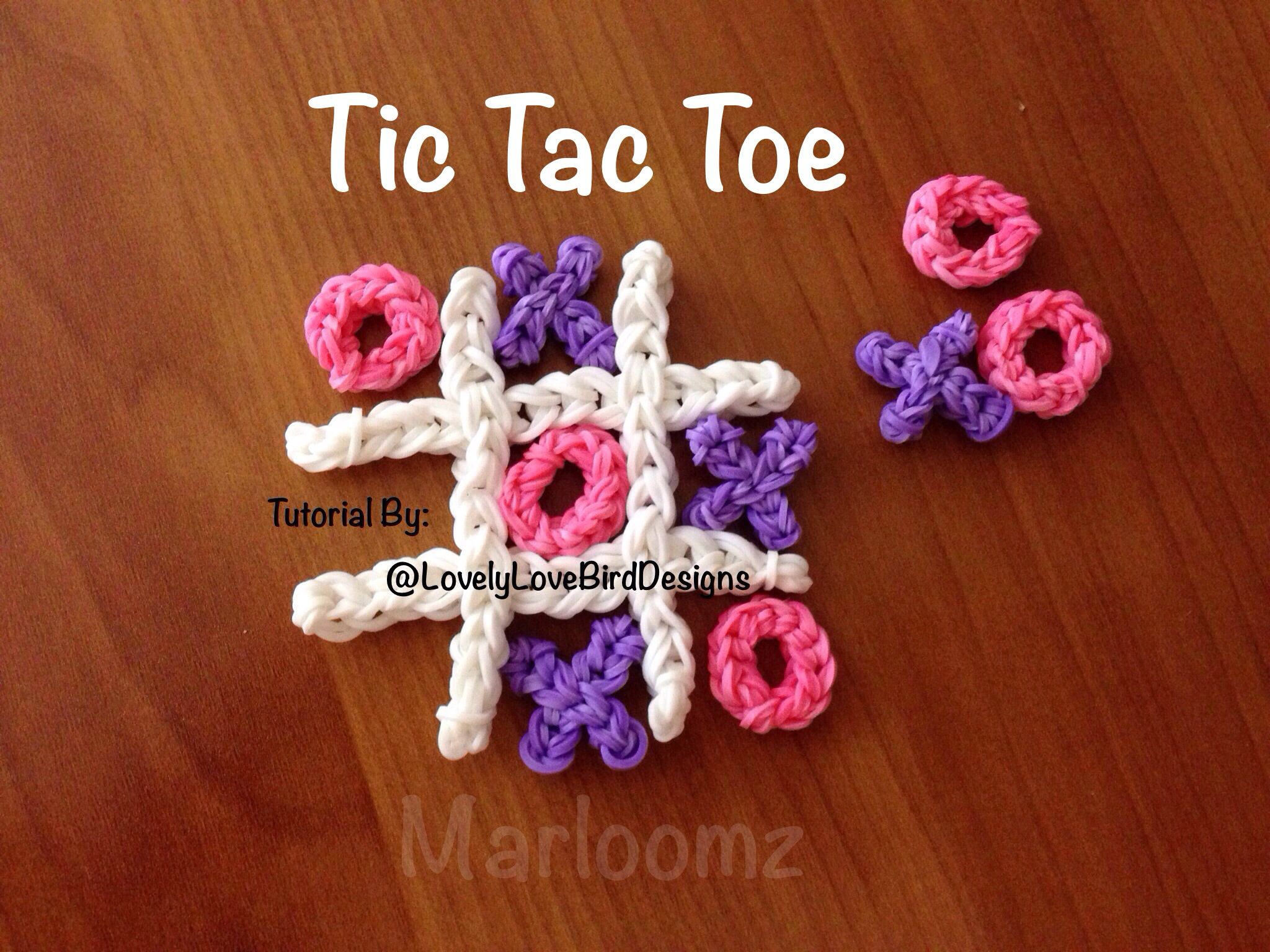 Rainbow loom Tic Tac Toe Tutorial By: lovely LoveBird Designs