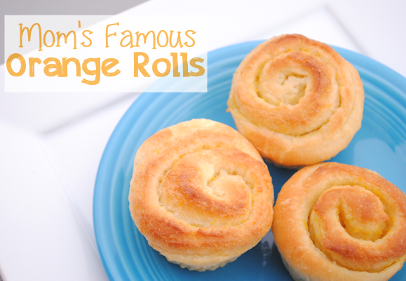 Moms Famous Orange Rolls Recipe