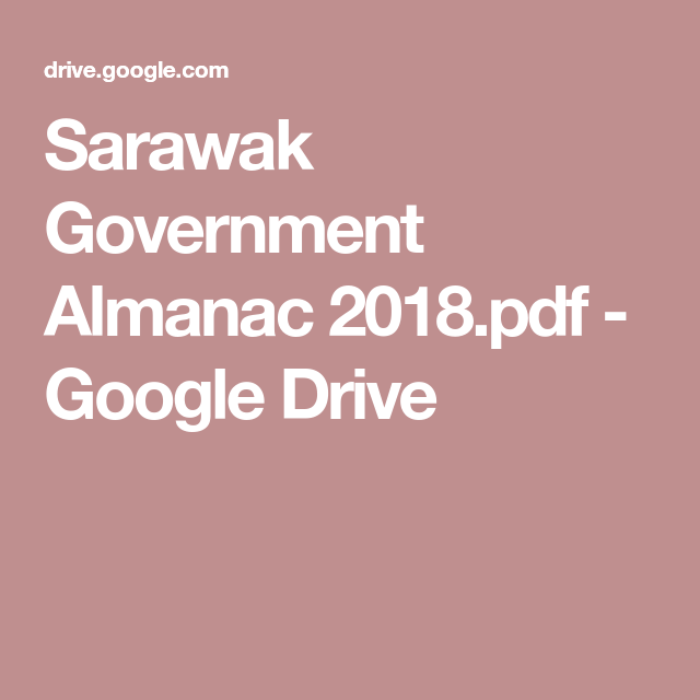 Sarawak Government Almanac 2018 Pdf Google Drive