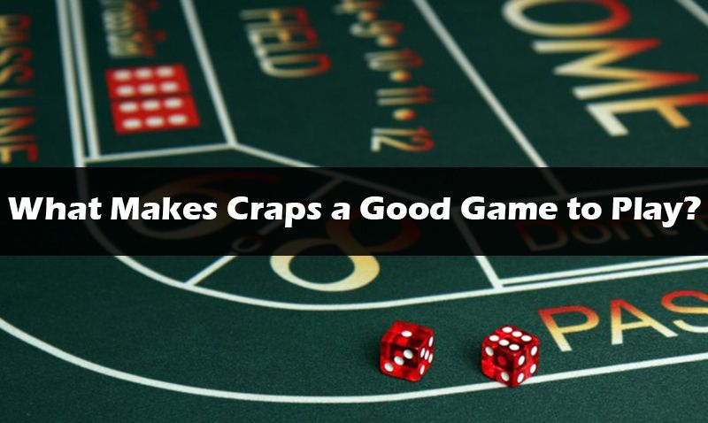 Is craps a good game to play at the casino hotel near foxwoods casino and resort