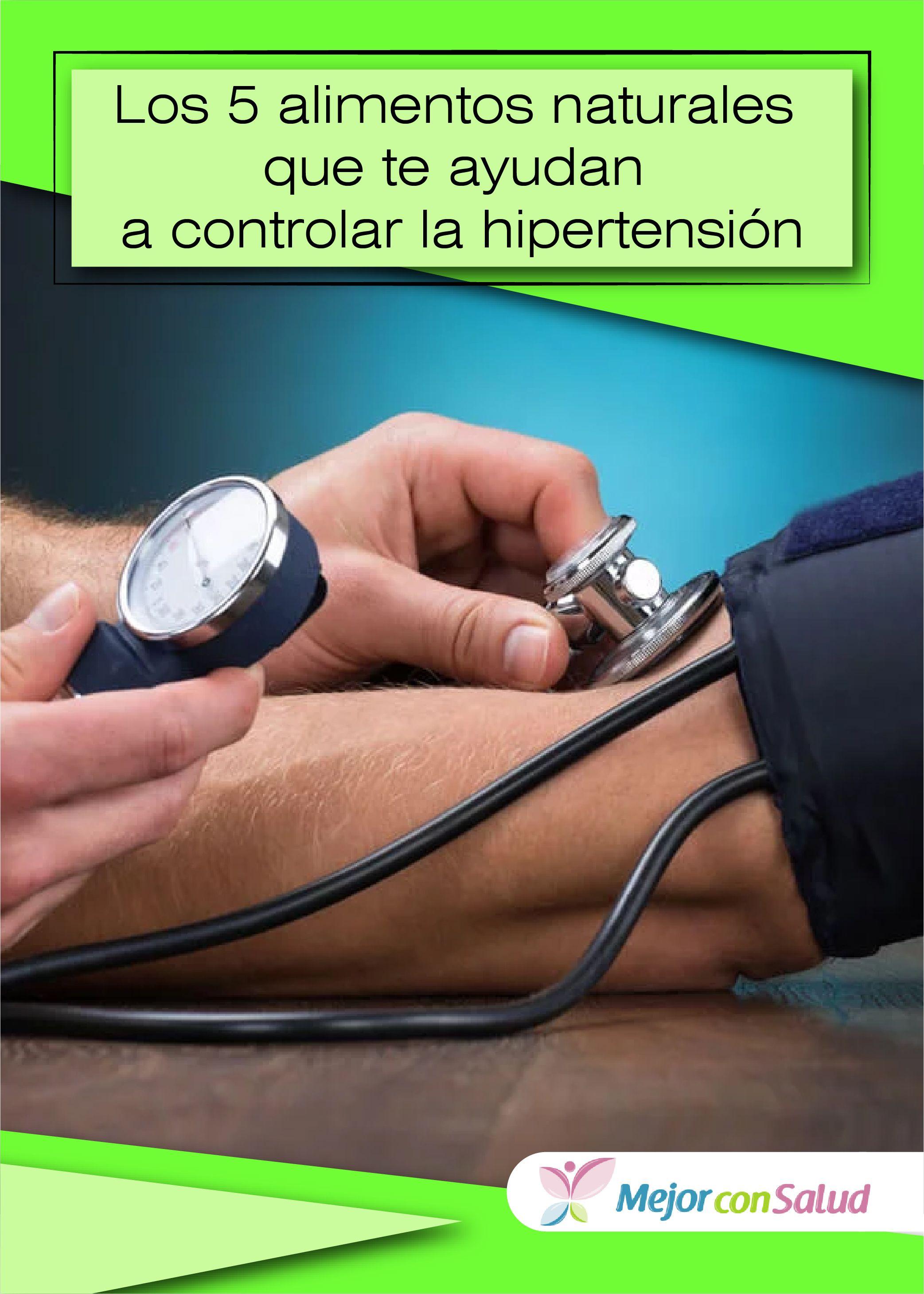 Controla la hipertensión aumentando el consumo de estos 7..