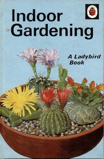 Indoor Gardening Books Pin by luna jewels on motif cactus pinterest ladybird books indoor gardening from the hobbies series workwithnaturefo