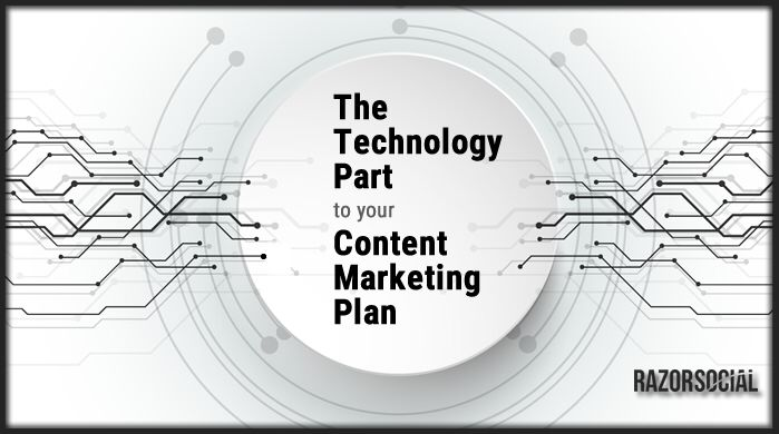 The Technology Part To Your Contentmarketing Plan HttpWww