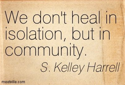 Quotes About Community Quotationskelleyharrellsupporthealingmeetvillequotes2084161