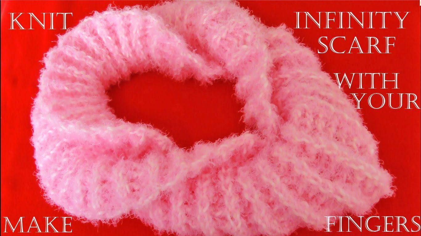 Como tejer bufanda infinita con los dedos fácil en minutos - Make ...