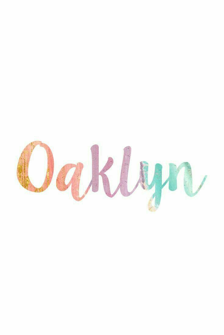 Oaklyn Marie Platz 💞   Baby Names   Cute baby names, New